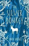 The Silver Donkey (1406304298) by Hartnett, Sonya