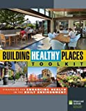 Building Healthy Places Toolkit