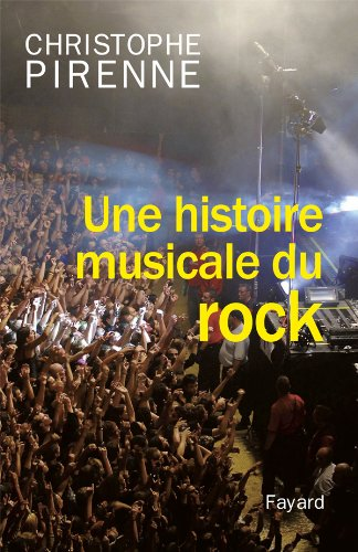 Une histoire musicale du rock
