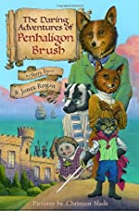 The Daring Adventures of Penhaligon Brush