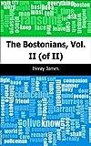 Image of The Bostonians, Vol. II (of II)
