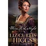 Mine Is the Night: A Novelby Liz Curtis Higgs