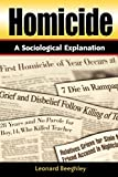 Homicide: A Sociological Explanation