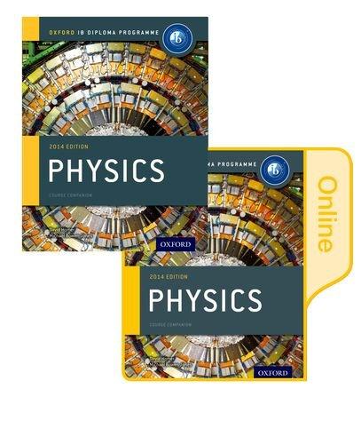 Ib course book: physics. Con e-book. Con espansione online. Per le Scuole superiori (Oxford Ib Diploma Programme)