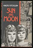 Sun and moon, (0840762909) by Mitchison, Naomi