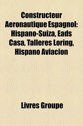 constructeur-aronautique-espagnol-hispano-suiza-eads-casa-talleres-loring-hispano-aviacin