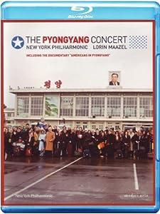 The Pyongyang Concert - New York Philharmonic & Lorin Maazel [Blu-ray]