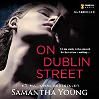 On Dublin Street (       UNABRIDGED) by Samantha Young Narrated by Paula Costello