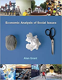 Economic Analysis Of Social Issues Plus MyEconLab With Pearson EText (1-Semester Access) -- Access Card Package (The Pearson Series In Economics)