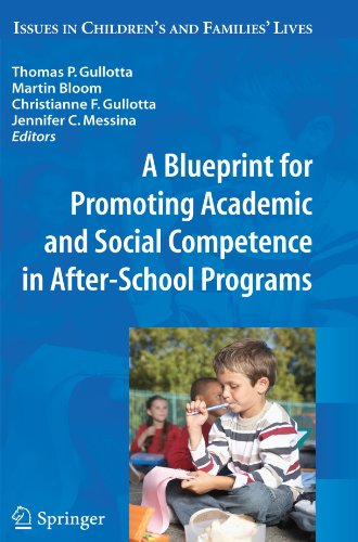 A Blueprint for Promoting Academic and Social Competence in After-School Programs (Issues in Children's and Families' Lives)