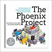 The Phoenix Project: A Novel about IT, DevOps, and Helping Your Business Win 5th Anniversary Edition   [Gene Kim, Kevin Behr, George Spafford]