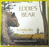 Eddie's Bear. (0316569674) by Miles, Miska.