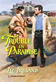 img - for Trouble in Paradise (Historical) book / textbook / text book