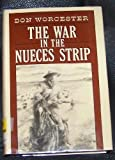 img - for The War in the Nueces Strip book / textbook / text book