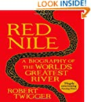 Red Nile: A Biography of the World's...