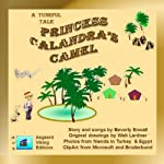 Princess Calandra's Camel: Andy's Tuneful Tales | Beverly Enwall