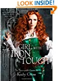 The Girl with the Iron Touch (The Steampunk Chronicles)