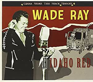 Idaho Red - Gonna Shake This Shack Tonight