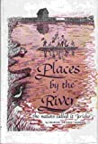 img - for Places by the River: The Natives Called It Jericho book / textbook / text book