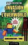 L'invasion de l'Overworld: Minecraft T01