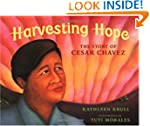 Harvesting Hope: The Story of Cesar C...