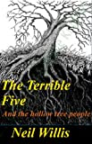 img - for The Terrible Five-The Hollow Tree people book / textbook / text book