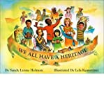 We All Have a Heritage (People (Culture Co-Op)) (Hardback) - Common