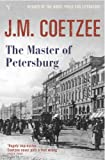 The Master of Petersburg (0099470373) by Coetzee, J. M.