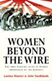 Women Beyond the Wire: Story of Prisoners of the Japanese, 1942-45