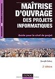 echange, troc Joseph Gabay - Maîtrise d'ouvrage des projets informatiques-2e édition-Guide pour le chef de projet