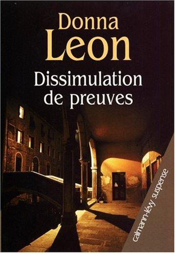 Donna Leon - Dissimulation de Preuves