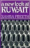 New Look at Kuwait Zahra Freeth