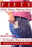 Fifty Nifty Money Making Ideas