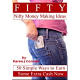 Fifty Nifty Money Making Ideasby Karen Connell