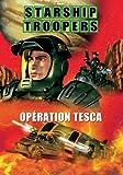 echange, troc Starship troopers : opération tesca
