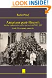 Assyrians post-Nineveh: identity, fragmentation, conflict and survival (672 BC - 1920): A study of Assyrogenous communities