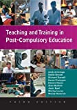 img - for Teaching and Training in Post-compulsory Education by Armitage Andy Bryant Robin Dunnill Richard Flanagan Karen Hayes Dennis Hudson Alan Kent Janis Lawes Shirley Renwick Mandy (2007-12-01) Paperback book / textbook / text book