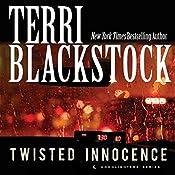 Twisted Innocence: Moonlighters, Book 3 | Terri Blackstock