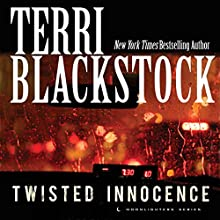 Twisted Innocence: Moonlighters, Book 3 (       UNABRIDGED) by Terri Blackstock Narrated by Nan Gurley