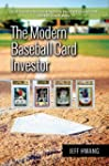 The Modern Baseball Card Investor