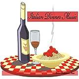 Italian Dinner Music, Italian Restaurant Music, Background Music
