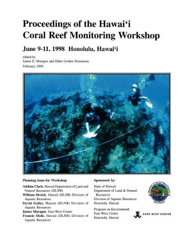Proceedings of the Hawai'i Coral Reef Monitoring Workshop