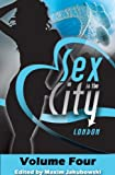 img - for Sex and the City - London Volume 4 (Destination Erotica - London) book / textbook / text book