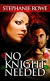 No Knight Needed (Ever After, Book One)