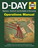 D-Day Manual: Insights into how science, technology and engineering made the Normandy invasion possible (Haynes Operations Manual)