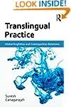 Translingual Practice: Global English...