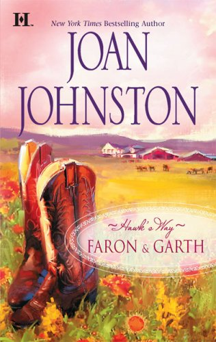 Hawk's Way: Faron & Garth: The Cowboy And The PrincessThe Wrangler And The Rich Girl, JOAN JOHNSTON