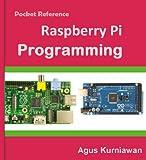 Pocket Reference: Raspberry Pi Programming