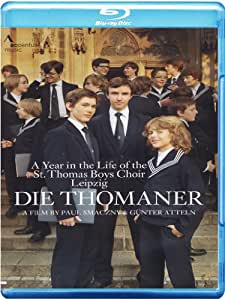 Die Thomaner - A Year in the Life of the St. Thomas Boys Choir Leipzig [Blu-ray]