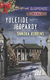 Yuletide Jeopardy (Love Inspired LP Suspense\The Cold Case Files)